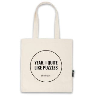 Yeah I Quite Like Puzzles tote bag by Cloudberries